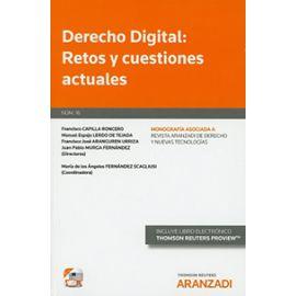 Derecho Digital: Retos y Cuestiones Actuales- Monografía                                             Revista Derecho y Nuevas Tecnologías Nº 16 Monog. Asociada a la Revista A. D.
