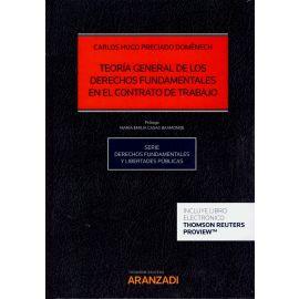 Teoría General de los Derechos Fundamentales en el Contrato de Trabajo