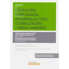 Conflictos y Diplomacia, Desarrollo y Paz, Globalización y Medio Ambiente