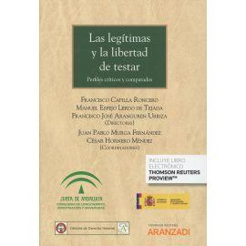 Legítimas y la Libertad de Testar. Perfiles Críticos y Comparados
