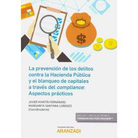 Prevención de los Delitos Contra la Hacienda Pública y el                                            Blanqueo de Capitales a Través del Compliance: Aspectos Prácticos