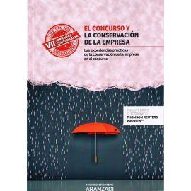 Concurso y la conservación de la empresa.                                                            Las experiencias prácticas de la conservación de la empresa en el concurso