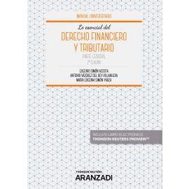 Lo Esencial del Derecho Financiero y Tributario. Parte General