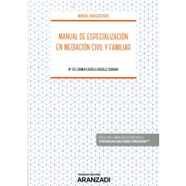 Manual de Especialización en Mediación Civil y Familiar