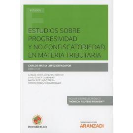 Estudios sobre Progresividad y No Confiscatoriedad en Materia Tributaria