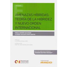 Amenazas Híbridas: Teoría de la Hibridez y Nuevo Orden Internacional