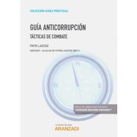 Guía Anticorrupción. Tácticas de Combate