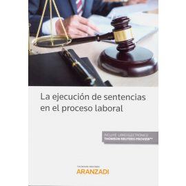 Ejecución de Sentencias en el Proceso Laboral
