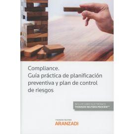 Compliance. Guía práctica de planificación preventiva y plan de control de riesgos