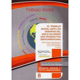 Trabajo Social ante los Desafíos del Siglo XXI desde una Perspectiva Iberoamericana