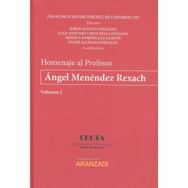 Homenaje al Profesor Ángel Menéndez Rexach, 2 Tomos