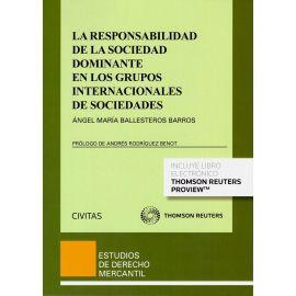 La Responsabilidad de la Sociedad Dominante en los Grupos Internacionales de Sociedades