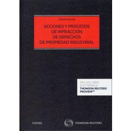 Acciones y Procesos por Infracción de Derechos de Propiedad Industrial
