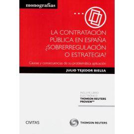 La Contratación Pública en España ¿ Sobrerregulación o estrategia?