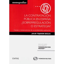 Contratación Pública en España ¿ Sobreregulación o estrategia? FORMATO DUO
