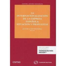 Internacionalización de la Empresa Española: Situación y Propuestas