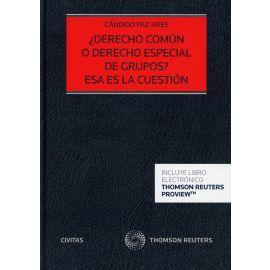 Derecho común o derecho especial de grupos?. Esa es la cuestión