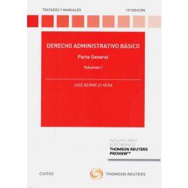 Derecho administrativo básico. Parte general. Vol. I 2019 Parte General