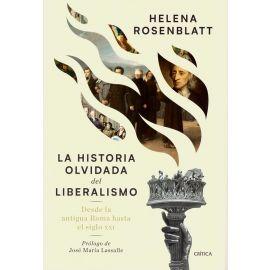 Historia olvidada del liberalismo. Desde la antigua Roma hasta el siglo XXI