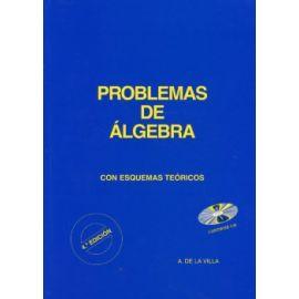 Problemas de Algebra 2010                                                                            Con Esquemas Teóricos. Contiene CD-ROM