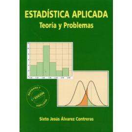 Estadística Aplicada . Teoria y Problemas.