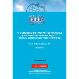 II Congreso sobre las Nuevas Tecnologías y sus Repercusiones en el Seguro: Internet, Biotecnología y Nanotecnología