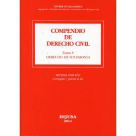 Compendio de Derecho Civil 5/2011. Derecho de Sucesiones