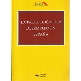 Protección por Desempleo en España XII Congreso Nacional de la Asociación Española de Salud y Seguridad Social