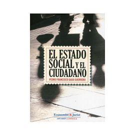 Estado Social y el Ciudadano Reimpresión 2014