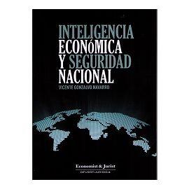 Inteligencia Económica y Seguridad Nacional