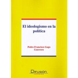 Ideologismo en la Política