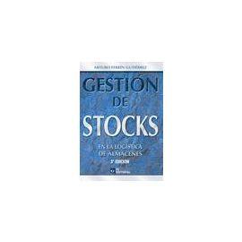 Gestión de Stocks en la Logística de Almacenes 2010