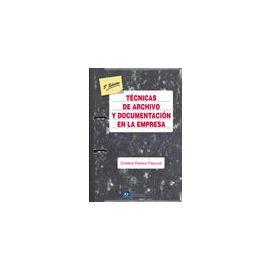 Técnicas de Archivo y Documentación en la Empresa, 5ª Ed