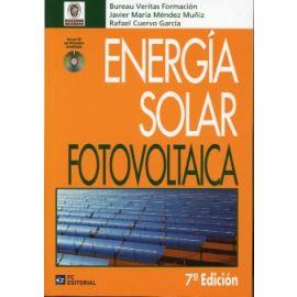Energía Solar Fotovoltaica 2011                                                                      (Incluye CD con Normativa Actualizada)