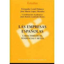 Empresas Españolas, Las. Características, Tendencias y Retos