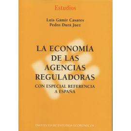 Economía de la Agencias Reguladoras Con Especial Referencia a España