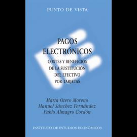Pagos Electrónicos Costes y Beneficios de la Sustitución del Efectivo por Tarjetas