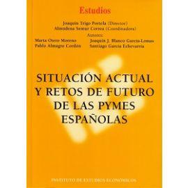 Situación Actual y Retos de Futuro de las Pymes Españolas