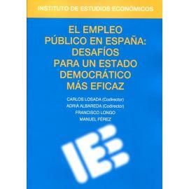 Empleo Público en España: Desafíos para un Estado Democrático más Eficaz