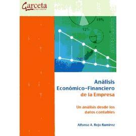 Análisis Económico-Financiero de la Empresa Un Análisis desde los Datos Contables