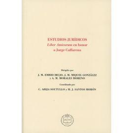 Estudios Jurídicos Liber Amicorum en Honor a Jorge Caffarena