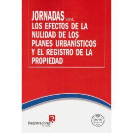 Jornadas sobre los Efectos de la Nulidad de los Planes Urbanísticos y el Registro de la Propiedad