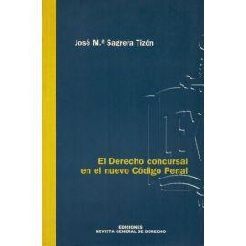 El derecho concursal en el nuevo código penal