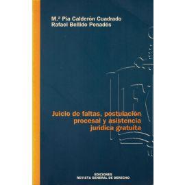 Juicio de Faltas, Postulación Procesal y Asistencia Jurídica Gratuita