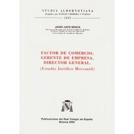 Factor de Comercio, Gerente de Empresa, Director General