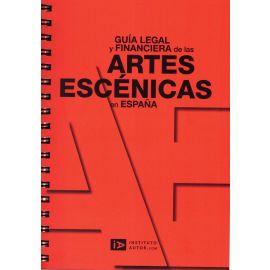 Guía Legal y Financiera de las Artes Escénicas en España