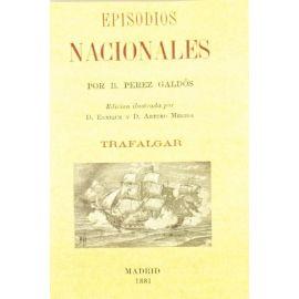 Episodios Nacionales. Trafalgar. Edición Facsímil.