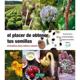 El Placer de Obtener tus Semillas de hortalizas, árboles y árbutos