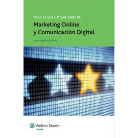 Todo lo que Hay que Saber sobre Marketing on Line y Comunicación Digital