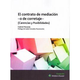 Contrato de Mediación - o de Corretaje - (Carencias y Posibilidades)